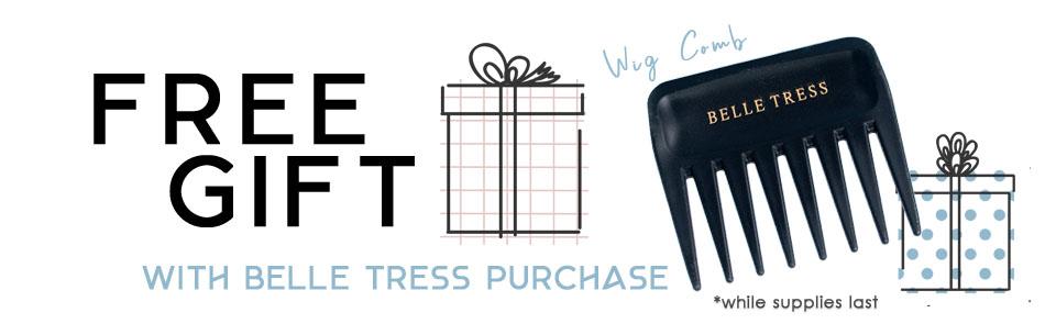 Belle Tress Free Gift